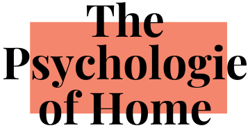 the psychologie of home